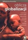 Oblicza globalizacji (Uszkodzona okładka) Wosińska Wilhelmina
