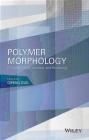 Polymer Morphology Qipeng Guo