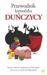 Przewodnik ksenofoba Duńczycy Dyrbye Helen, Harris Steven, Golzen Thomas