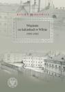 Więzienie na Łukiszkach w Wilnie 1939-1953