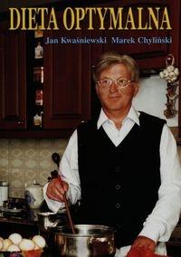 Dieta optymalna Kwaśniewski Jan, Chyliński Marek