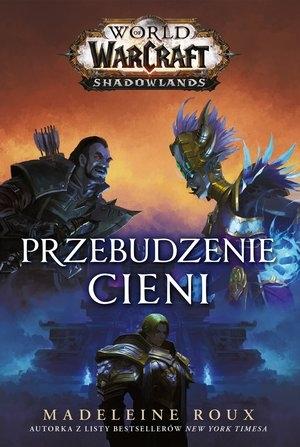 World of Warcraft: Przebudzenie cieni Roux Madeleine