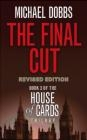 The Final Cut Michael Dobbs