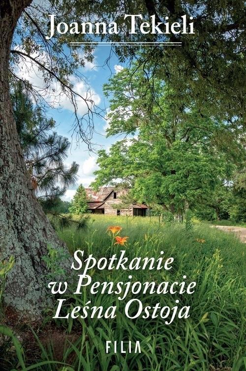 Spotkanie w Pensjonacie Leśna Ostoja Tekieli Joanna