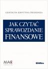 Jak czytać sprawozdanie finansowe Świderska Gertruda Krystyna