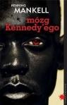 Mózg Kennedy'ego  Mankell Henning