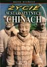 Życie w starożytnych Chinach