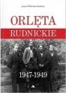Orlęta Rudnickie 1947-1949