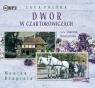 Dwór w Czartorowiczach (Audiobook) Rzepiela Monika