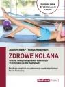 Zdrowe kolana Trening funkcjonalny stawów kolanowych Merk Joachim, Horstmann Thomas
