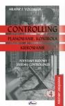Controlling Planowanie kontrola kierowanie Podstawy budowy systemu Vollmuth Hilmar J.