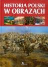 Historia Polski w obrazach