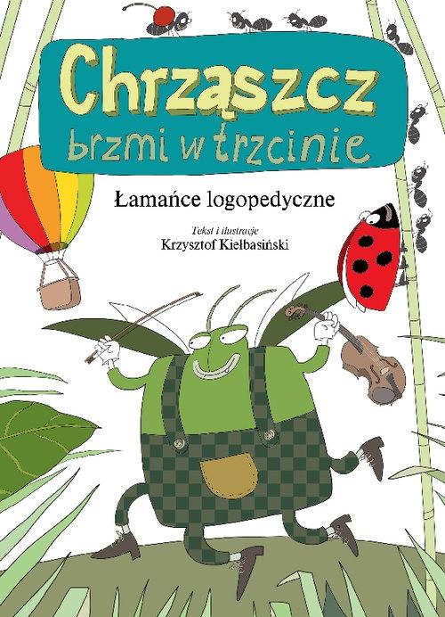 Chrząszcz brzmi w trzcinie Kiełbasiński Krzysztof