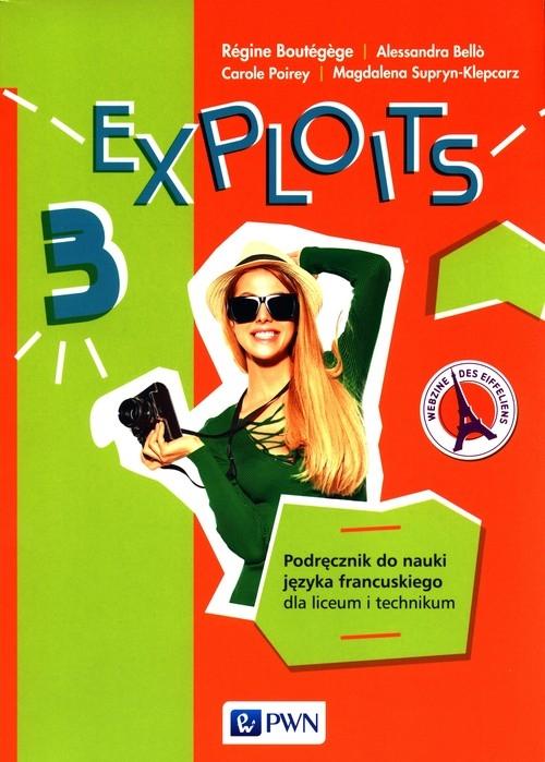 Exploits 3 Podręcznik Boutegege Regine, Bello Alessandra, Poirey Carole, Supryn-Klepcarz Magdalena