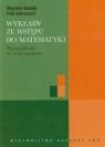 Wykłady ze wstępu do matematyki Wprowadzenie do teorii mnogości