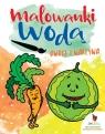 Owoce i warzywa Malowanki wodne
