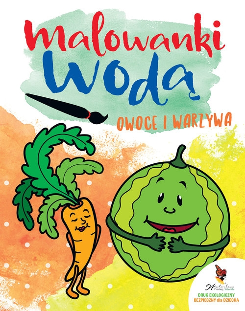 Owoce i warzywa Malowanki wodne Praca zbiorowa