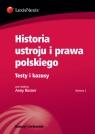Historia ustroju i prawa polskiego Testy i kazusy