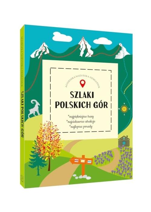 Szlaki polskich gór Nożyńska-Demianiuk Agnieszka