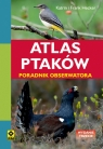 Atlas ptaków Poradnik obserwatora
