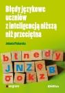 Błędy językowe uczniów z inteligencją niższą niż przeciętna