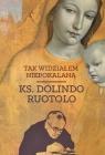 Tak widziałem Niepokalaną ks. Dolindo Ruotolo