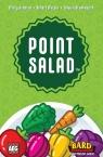 Point Salad Wiek: 8+