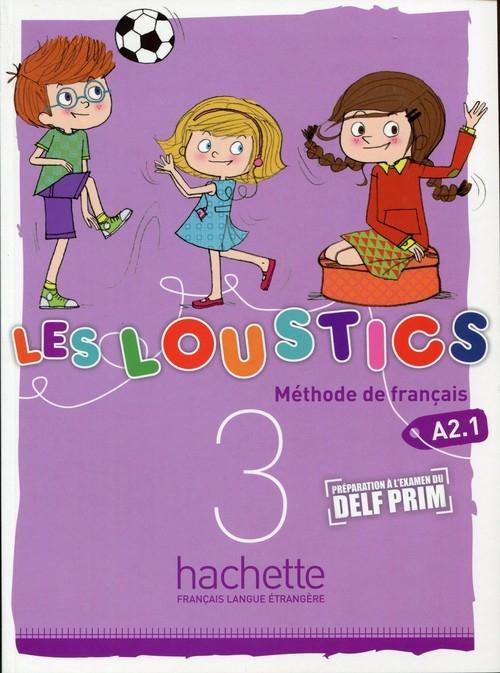 Les Loustics 3 A2.1 Podręcznik ucznia Denisot Hugues, Capouet Marianne