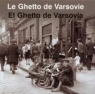 Getto Warszawskie wersja francusko-hiszpańska  Grupińska Anka, Jagielski Jan, Szapiro Paweł
