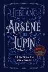 Arsène Lupin, dżentelmen włamywacz Leblanc Maurice
