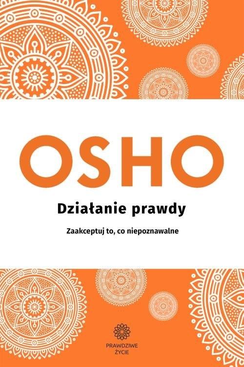 Działanie prawdy OSHO