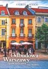 Odbudowa Warszawy opowiedziana na nowo