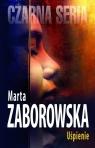 Uśpienie Zaborowska Marta