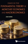 Essays in the Fundamental Theory of Monetary Economics and M