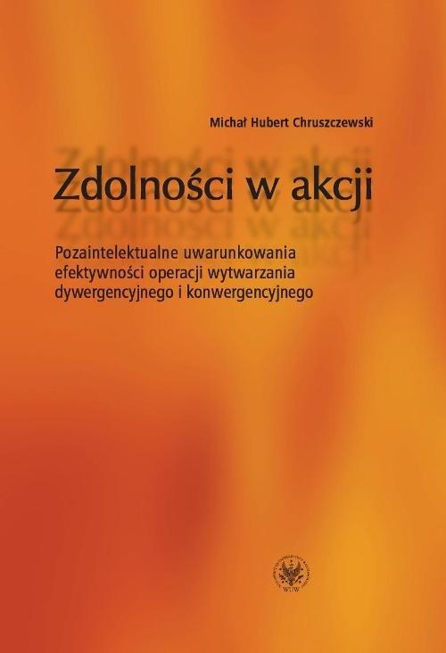 Zdolności w akcji Chruszczewski Michał Hubert