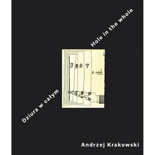 Dziura w całym Hole in the whole Krakowski Andrzej