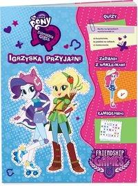 My Little Pony Euestria girls Igrzyska przyjaźni opracowanie zbiorowe