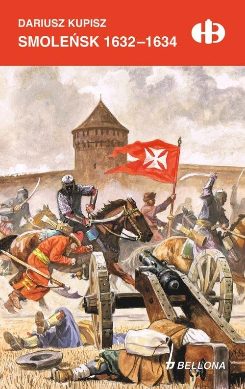 Smoleńsk 1632-1634 Kupisz Dariusz