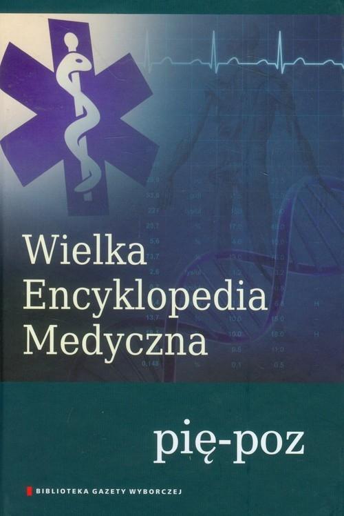 Wielka Encyklopedia Medyczna tom 16