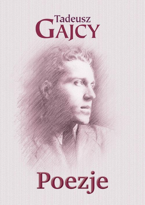 Poezje Gajcy Tadeusz