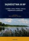 Sąsiedztwa III RP Lenkija Litwa Polska Lietuva Zagadnienia społeczne