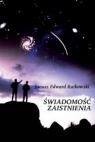 Świadomość zaistnienia  Rutkowski Edward Janusz
