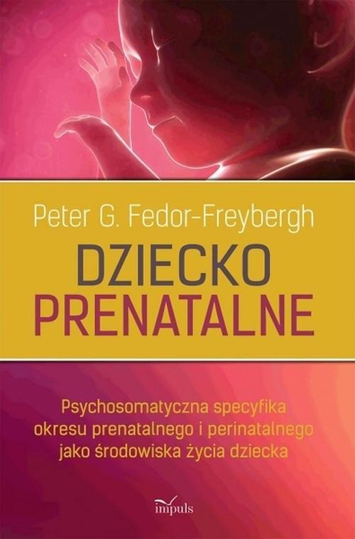 Dziecko prenatalne Fedor-Freybergh G. Peter