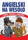 Angielski na wesoło Justyna Kawałko