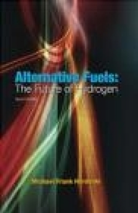 Alternative Fuels 2e Michael Frank Hordeski, M Hordeski