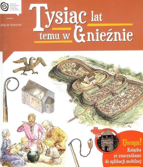 Tysiąc lat temu w Gnieźnie Gryguć Jarosław