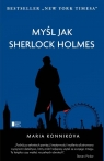 Myśl jak Sherlock Holmes Konnikova Maria