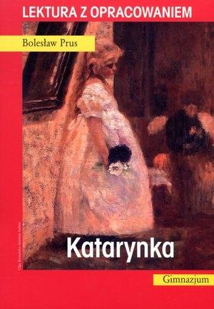 Katarynka. Lektura z opracowaniem Bolesław Prus