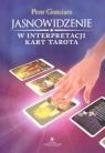 Jasnowidzenie w interpretacji kart Tarota