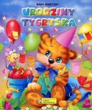 Urodziny Tygryska Bajki bajeczki